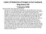 letter of katharine of aragon to her husband king henry viii 7 january 1536