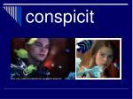 conspicit