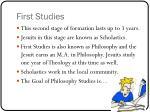 first studies