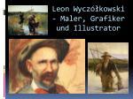 leon wycz kowski maler grafiker und i llustrator