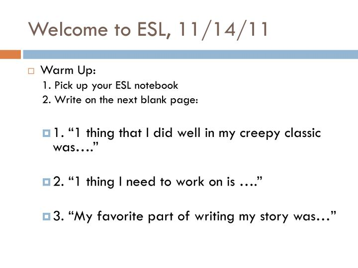 welcome to esl 11 14 11 n.
