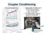 coupler conditioning