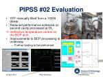 pipss 02 evaluation