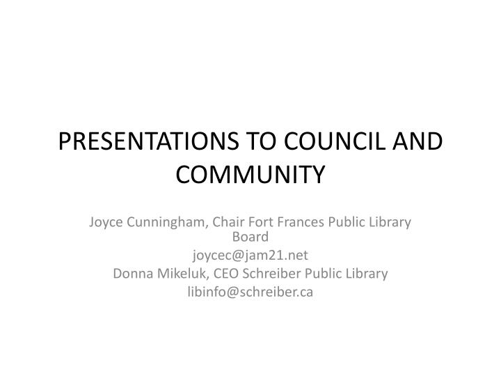 presentations to council and community n.