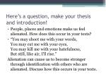 here s a question make your thesis and introduction