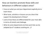 how can teachers promote those skills and behaviours in different subject areas