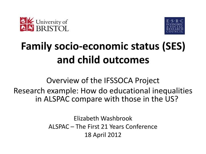 family socio economic status ses and child outcomes n.