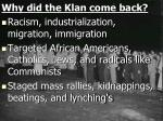 why did the klan come back