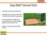 equi mat ground grid