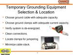 temporary grounding equipment selection location