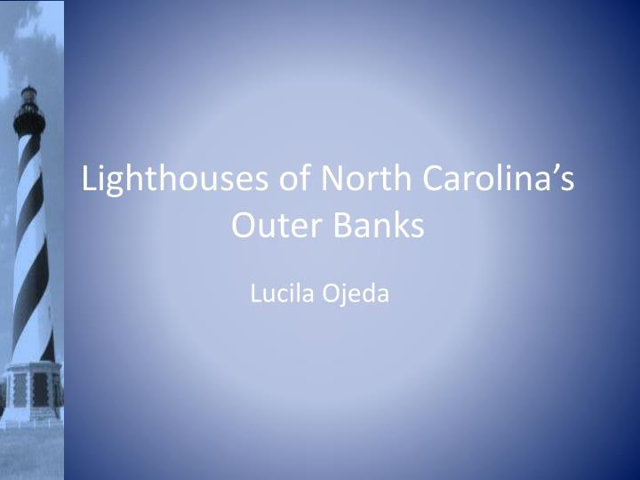 lighthouses of north carolina s outer banks n.