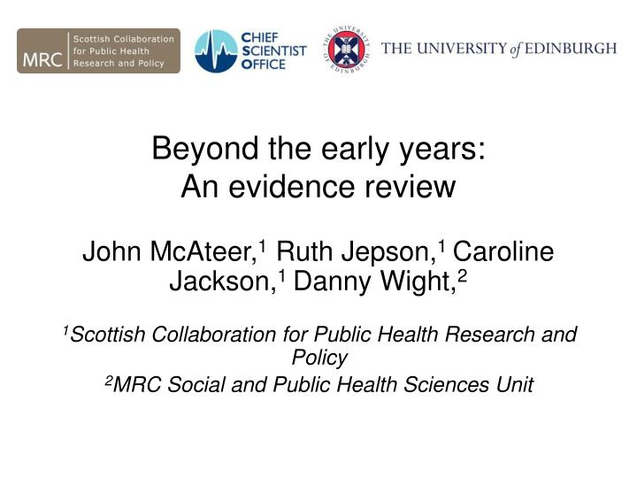 beyond the early years an evidence review n.