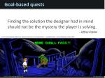 goal based quests