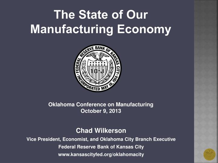 the state of our manufacturing economy n.