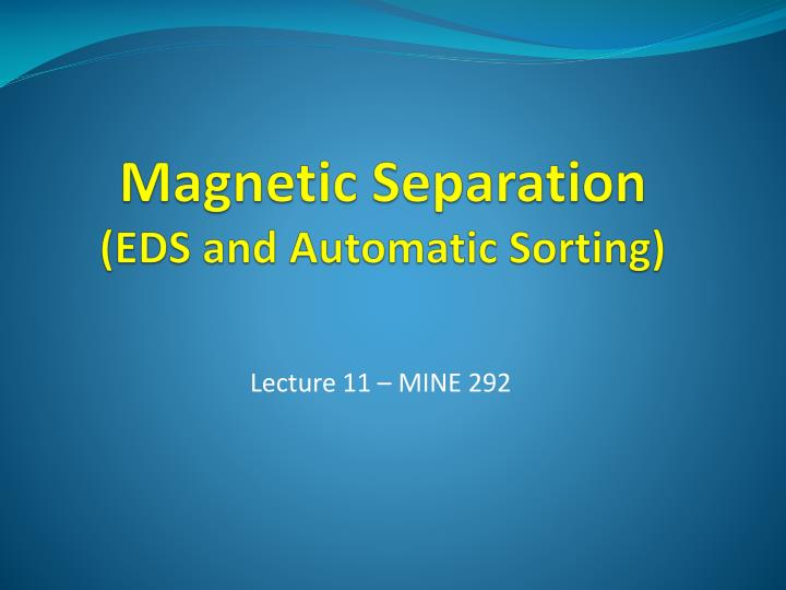 magnetic separation eds and automatic sorting n.