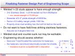 finalizing fastener design part of engineering scope