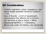 i2c considerations