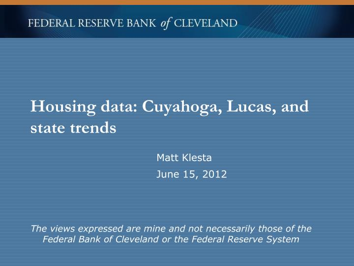 housing data cuyahoga lucas and state trends n.