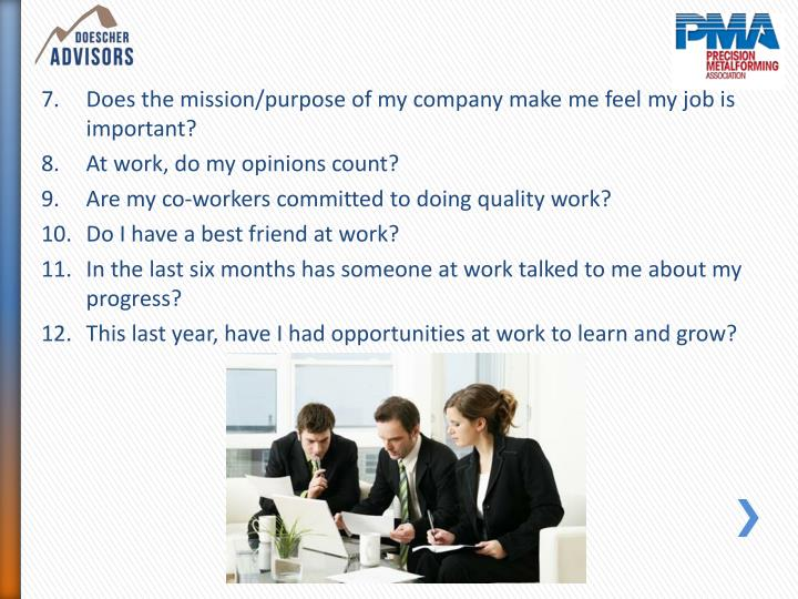 Does the mission/purpose of my company make me feel my job is important?