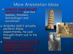 more aristotelian ideas