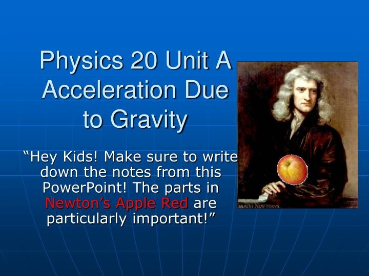 physics 20 unit a acceleration due to gravity n.