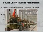 soviet union invades afghanistan