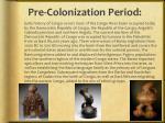 pre colonization period
