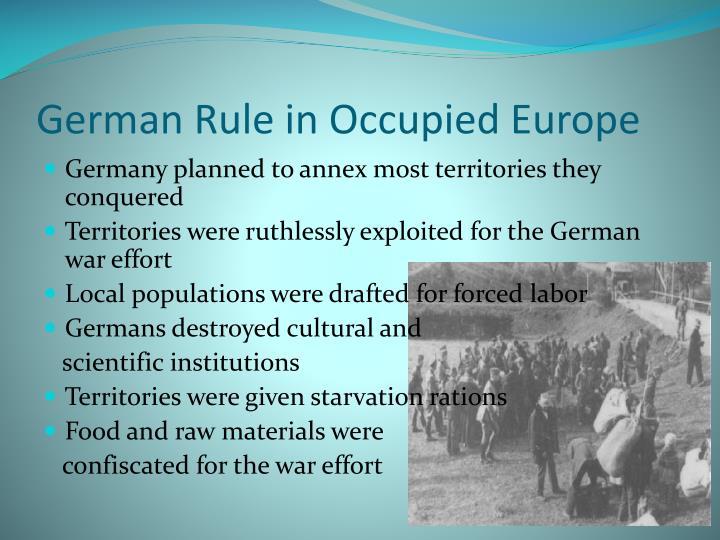 German Rule in Occupied Europe