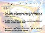 surgimento da educa o adventista1