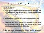 surgimento da educa o adventista2