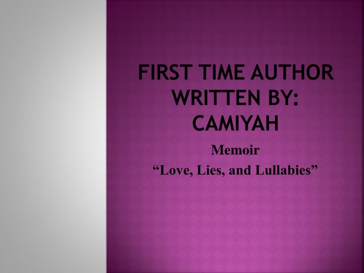 first time author written by camiyah n.