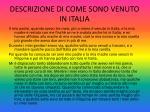 descrizione di come sono venuto in italia