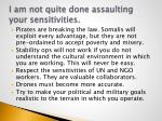 i am not quite done assaulting your sensitivities