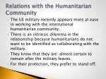 relations with the humanitarian community