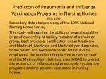 predictors of pneumonia and influenza vaccination programs in nursing homes fall 1999
