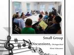 small group discussions distinguished music educators