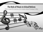 the role of music in school reform1
