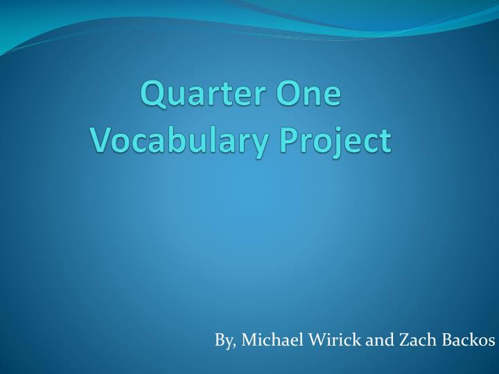 quarter one vocabulary project n.