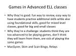 games in advanced ell classes