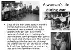 a woman s life during war