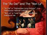 the ao dai and the non la