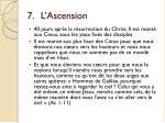 7 l ascension