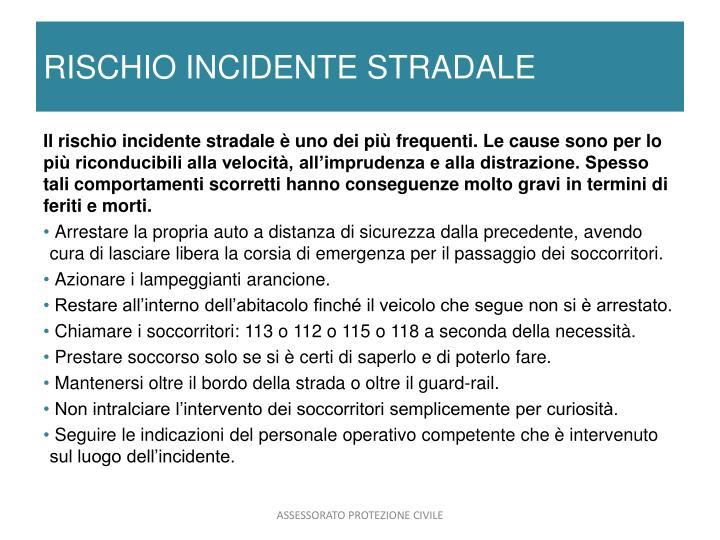 RISCHIO INCIDENTE STRADALE