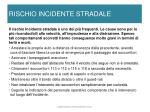 rischio incidente stradale
