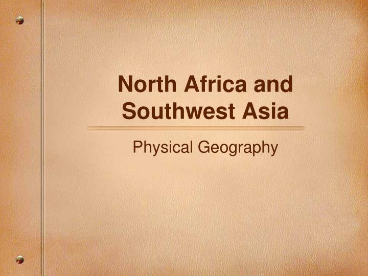north africa and southwest asia n.