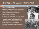 the toll of war in the south