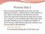 process day 2