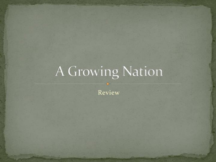 a growing nation n.