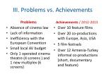 iii problems vs achievements