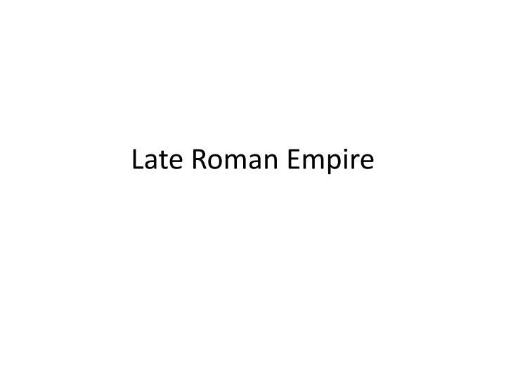 late roman empire n.